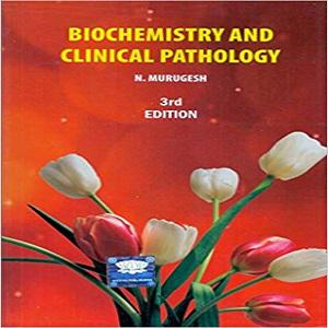 Biochemistry and Clinical Pathology