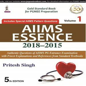Aiims Essence 2018-2015 (Volume 1)