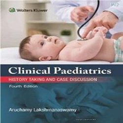 Clinical Paediatrics by by Aruchamy Lakshmanaswamy