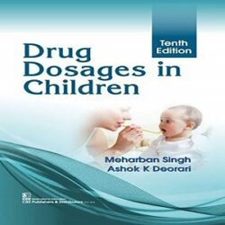 DRUG DOSAGES IN CHILDREN 10ED books