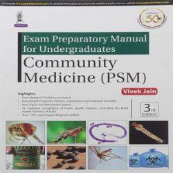 Exam Preparatory Manual For Undergraduates Community Medicine (Psm) books