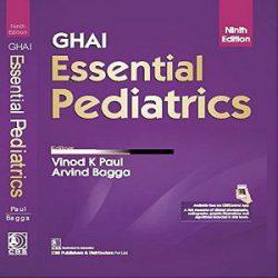 GHAI ESSENTIAL PEDIATRICS 9ED (HB 2019)