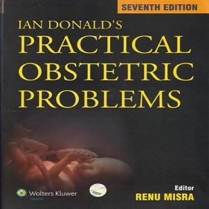 IAN Donald Practical Obstetrics Problems