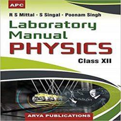 Laboratory Manual Physics Class-12 CBSE books