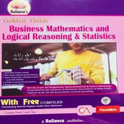 Reliance's Golden Guide Business Mathematics and Logical Reasoning & Statistics books