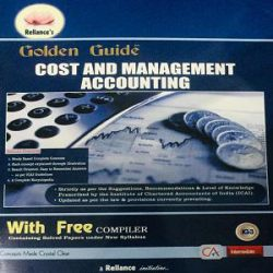 Reliance's Golden Guide Cost and Management Accounting books