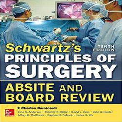 Schwartz Principles of Surgery ABSITE and Board Review books