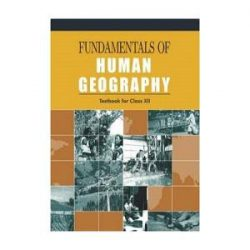 Fundamentals Of Human Geography For Class 12 books