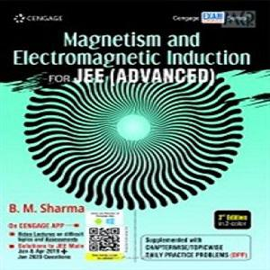 Magnetism and Electromagnetic Induction for JEE (Advanced)