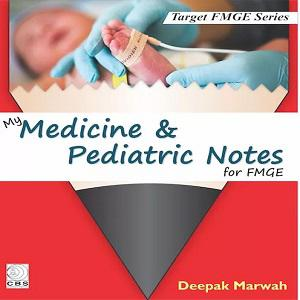 My Medicine & Pediatrics Notes for FMGE