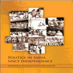 Politics In India Since Independence For Class 12 books