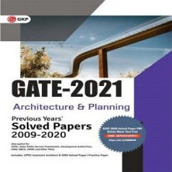 10-GATE 2021 - Architecture & Planning - Previous Years' Solved Papers 2009-2020 (Paperback, GKP) books