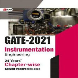 11-GATE 2021 - 21 Years' Chapter-wise Solved Papers (2000-2020) - Instrumentation Engineering (Paperback, GKP) books