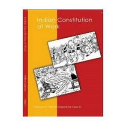 Indian Constitution At Work For Class 11 books