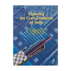 Exploring The Craft Tradition Of India For Class 11 books