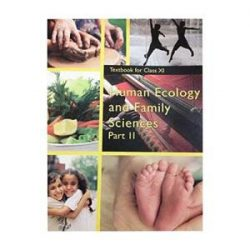 Human Ecology & Family Science Part 2 For Class 11 books