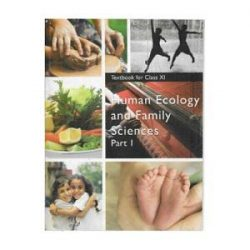 Human Ecology & Family Science Part 1 For Class 11 books