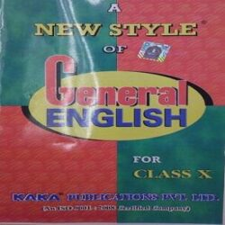 A NEW STYLE OF GENERAL ENGLISH CLASS X books