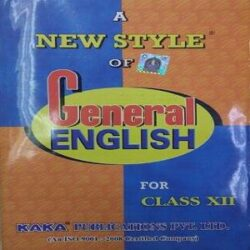 A NEW STYLE OF GENERAL ENGLISH CLASS XII books