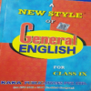 A NEW STYLE OF GENERAL ENGLISH FOR CLASS IX books