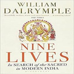 Nine Lives: In Search of the Sacred in Modern India books