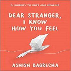 Dear Stranger I Know How You Feel books