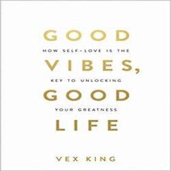 Good Vibes, Good Life books