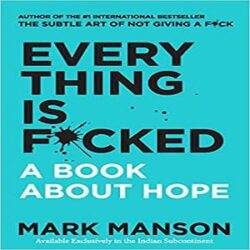 Everything Is F*cked books