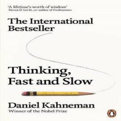 Thinking, Fast and Slow (Penguin Press Non-Fiction) books
