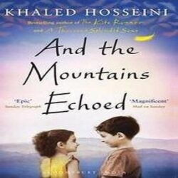 And the Mountains Echoed by Hosseini, Khaled books