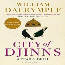 City of Djinns A Year in Delhi books