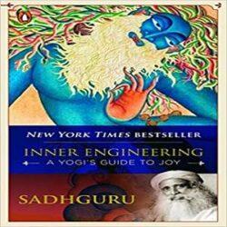 Inner Engineering A Yogi's Guide to Joy books
