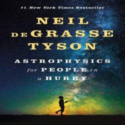 Astrophysics for People in a Hurry books