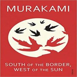 South Of The Border, West Of The Sun books