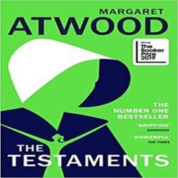The Testaments The Booker prize-winning sequel to The Handmaid's Tale books