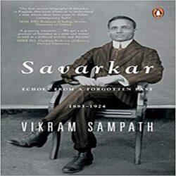 Savarkar Echoes from a Forgotten Past, 1883–1924 books