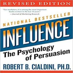 influence The Psychology of Persuasion books