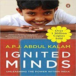 Ignited Minds Unleashing the power within india books