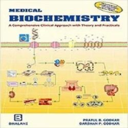 Medical Biochemistry A Comprehensive Clinical Approach with Theory and Practical books