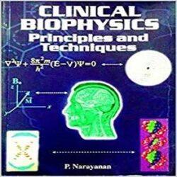 Clinical Biophysics Principles and Techniques books