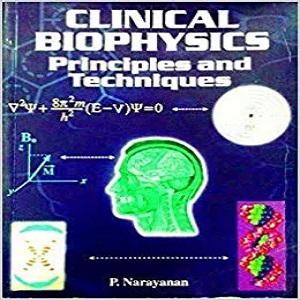 Clinical Biophysics Principles and Techniques