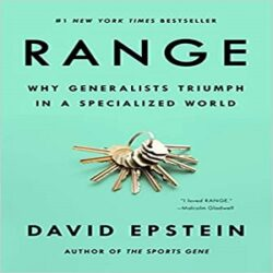 Range Why Generalists Triumph in a Specialized World books