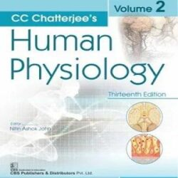CC Chatterjee's Human Physiology, Volume 2 books
