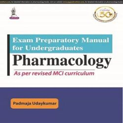 Exam Preparatory Manual for Undergraduates PHARMACOLOGY books