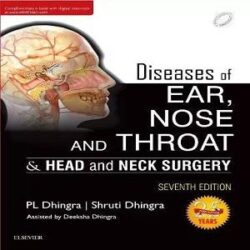 Diseases of Ear, Nose and Throat & head and Neck Surgery books