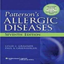 Patterson's Allergic Diseases (Allergic Diseases Diagnosis & Management) books