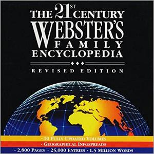 The 21st Century Webster's Family Encyclopedia