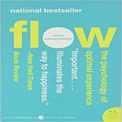 Flow The Psychology of Optimal Experience (Harper Perennial Modern Classics) books