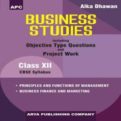 Business Studies (Including Objective Type Questions and Project Work) Class- XII books