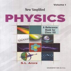 Physics-Vol-1-2-Class-XII-S.L Arora books